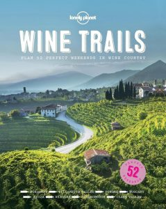 wine trails lonely planet