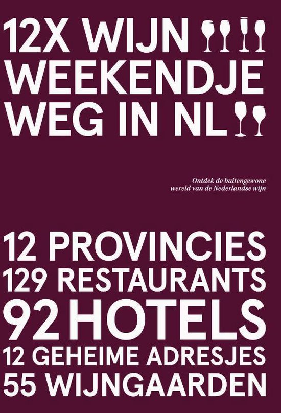 Wijnweekendjeweg in Nederland